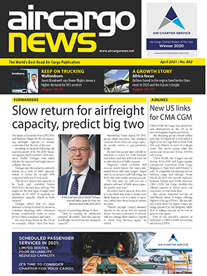 Air Cargo News Issue 892 - April 2021